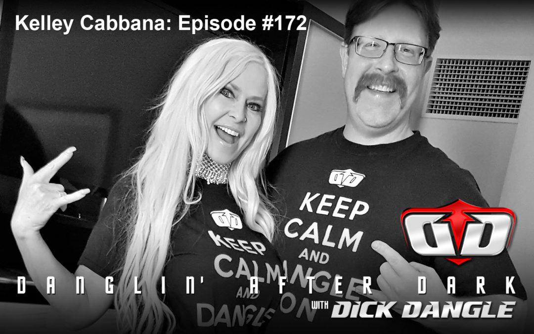 Kelley Cabbana: Episode #172